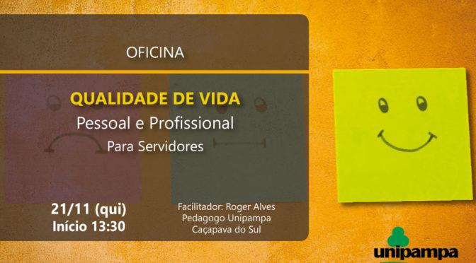 Oficina Qualidade de Vida Pessoal e Profissional